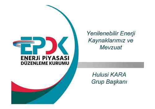 Yenilenebilir Enerji Kaynaklarımız ve Mevzuat
